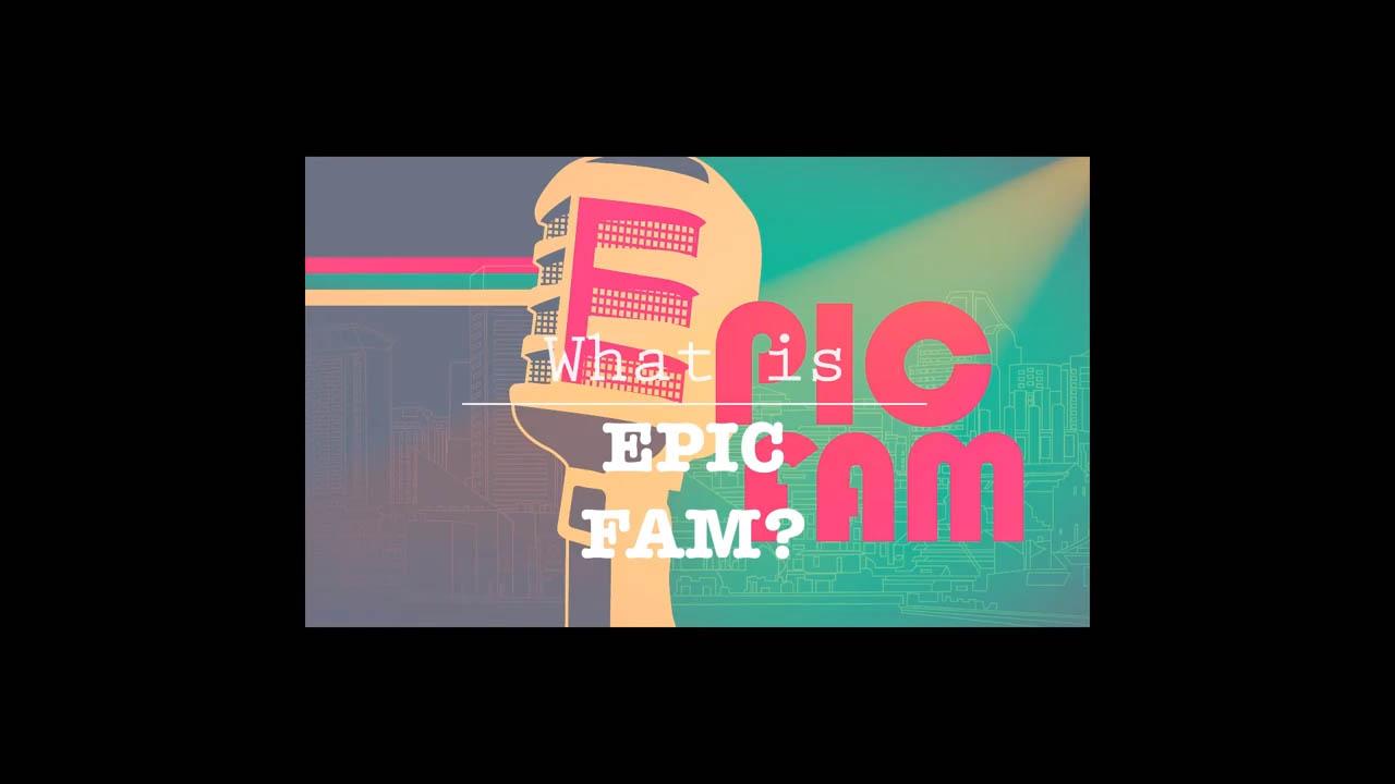 Epic Fam