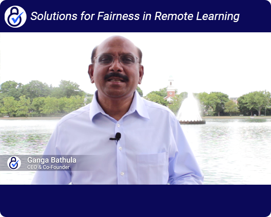 Developing Solutions For Fairness in Remote Learning And Testing